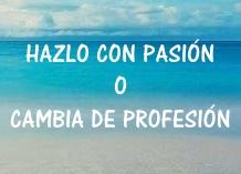 HAZLO CON PASIÓN
